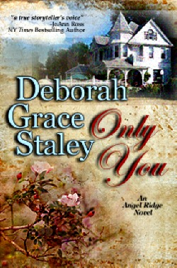 Only You by Deborah Grace Staley