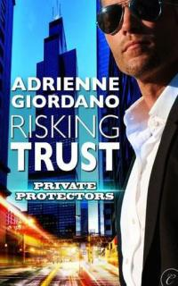 Risking Trust by Adrienne Giordano