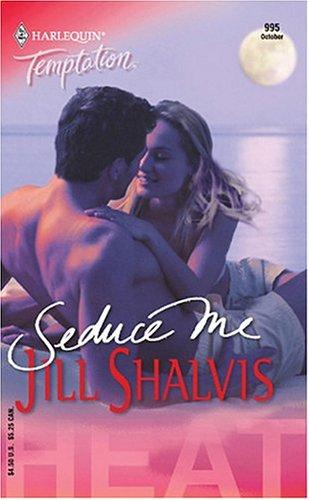 Seduce Me by Jill Shalvis