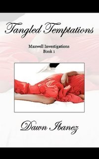 Tangled Temptations by Dawn Ibanez