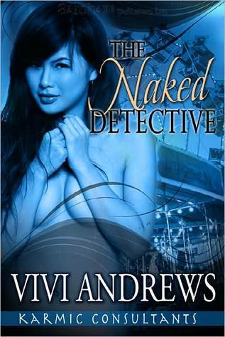 The Naked Detective by Vivi Andrews