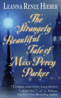the-strangely-beautiful-tale-of-miss-percy-parker