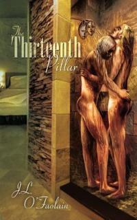 The Thirteenth Pillar by J.L. O'Faolain