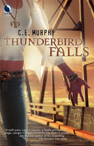 Thunderbird Falls by C.E. Murphy: The Walker Papers, Book 2