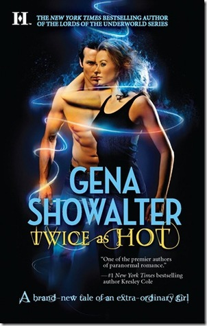 Twice As Hot by Gena Showalter: Tales of an Extraordinary Girl, Book 2