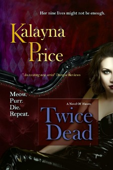 Twice Dead by Kalayna Price: Haven Series, Book 2