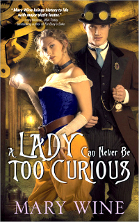 A Lady Can Never Be Too Curious by Mary Wine