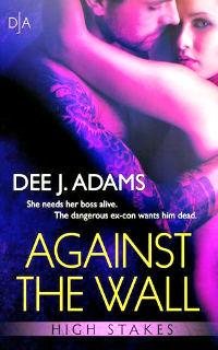 Against the Wall by Dee J. Adams