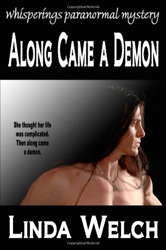 Along Came a Demon by Linda Welch
