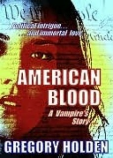 American Blood by Gregory Holden