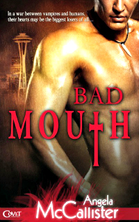 Bad Mouth by Angela McCallister