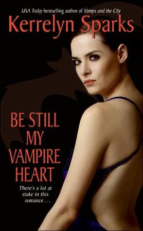 Be Still My Vampire Heart by Kerrelyn Sparks