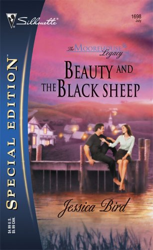 Beauty and the Black Sheep by Jessica Bird: Moorehouse Legacy, Book 1