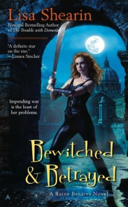 Bewitched and Betrayed by Lisa Shearin