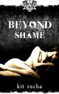 Beyond Shame by Kit Rocha