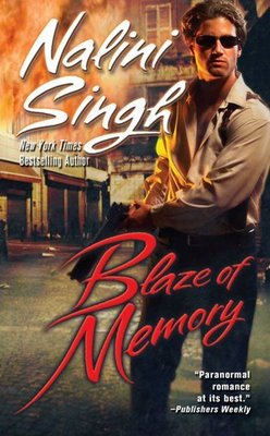 Blaze of memory by Nalini Singh: Psy/Changeling Series, Book 7