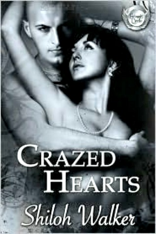 Crazed Hearts by Shiloh Walker