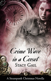 Crime Wave in a Corset by Stacy Gail