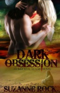 Dark Obsession by Suzanne Rock: Immortal Realms Series, Book 2