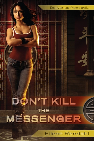 Don't Kill the Messenger by Eileen Rendahl