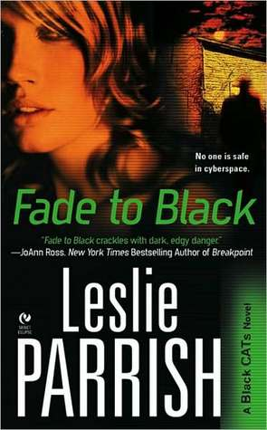 Fade to Black by Leslie Parrish