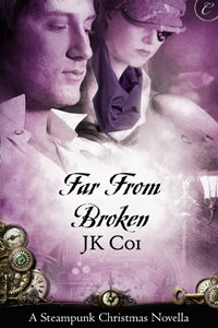 Far From Broken by JK Coi: A Clockwork Christmas Anthology