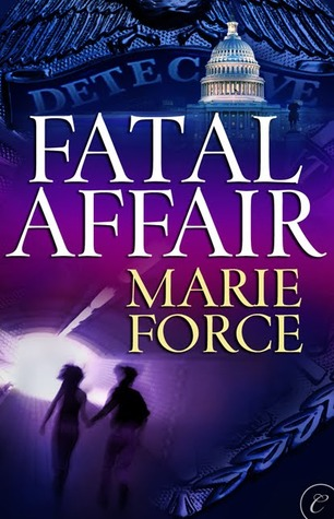 Fatal Affair by Marie Force: Fatal Series, Book 1