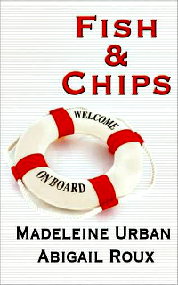 Fish & Chips by Madeleine Urban & Abigail Roux: Cut & Run Series, Book 3