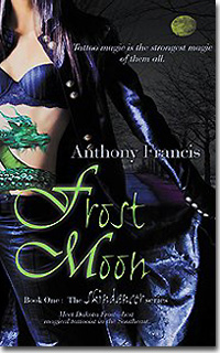 Frost Moon by Anthony Francis: Skindancer Series, Book 1