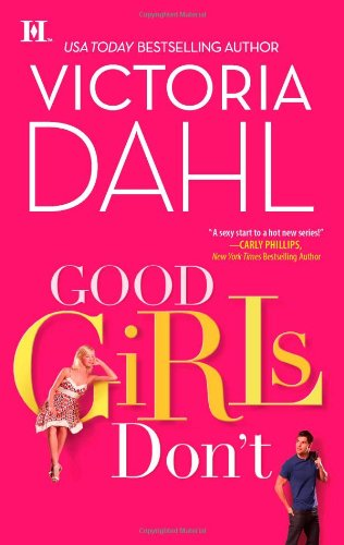 Good Girls Don't by Victoria Dahl: Donovan Brothers Brewery Series, Book 1