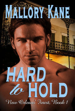 Hard to Hold by Mallory Kane