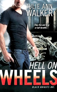 Hell on Wheels by Julie Ann Walker