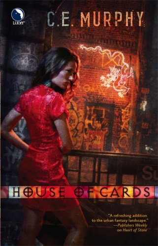 House of Cards by C.E. Murphy: The Negotiator Trilogy, Book 2