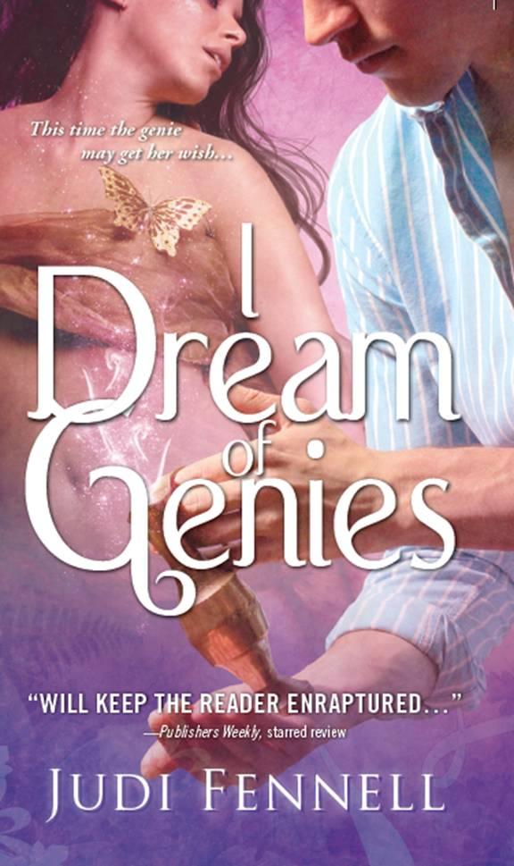 I Dream of Genies by Judi Fennell: Bottled Magic Series, Book 1