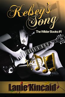 Kelsey's Song by Lanie Kincaid