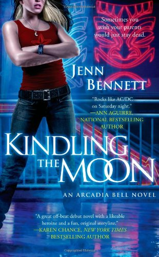 Kindling the Moon by Jenn Bennett: Arcadia Bell Series, Book 1