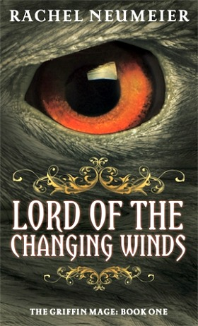 Lord of the Changing Winds by Rachel Neumeier