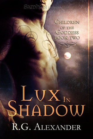 Lux in Shadow by R.G. Alexander