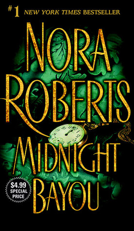 Midnight Bayou by Nora Roberts: Non-Series