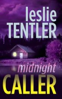 Midnight Caller by Leslie Tentler