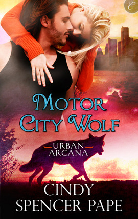 Motor City Wolf by Cindy Spencer Pape: Urban Arcana Series, Book 3
