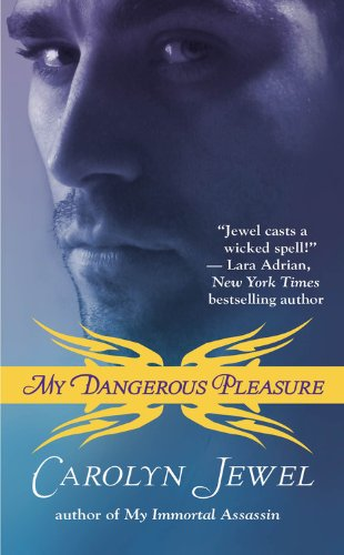 My Dangerous Pleasure by Carolyn Jewel