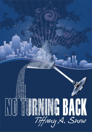 No Turning Back by Tiffany A. Snow