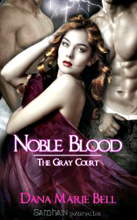 Noble Blood by Dana Marie Bell: Maggie's Grove, Book 2