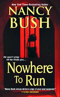 Nowhere to Run by Nancy Bush