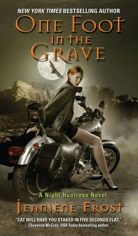 One Foot in the Grave by Jeaniene Frost