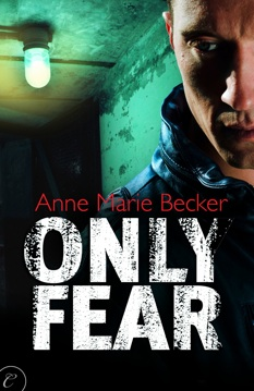 Only Fear by Anne Marie Becker: Mindhunters Series, Book 1