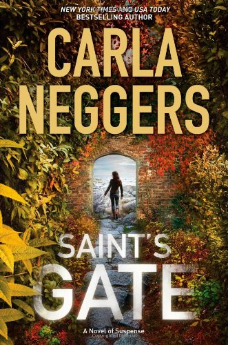 Saint's Gate by Carla Neggers: Sharpe & Donovan Series, Book 1