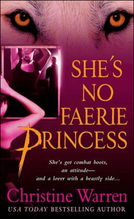 She's No Faerie Princess by Christine Warren