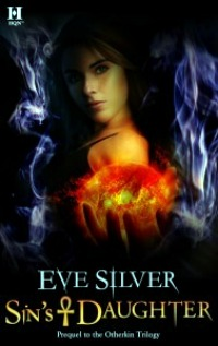 Sin's Daughter by Eve Silver: Otherkin Series, Prequel